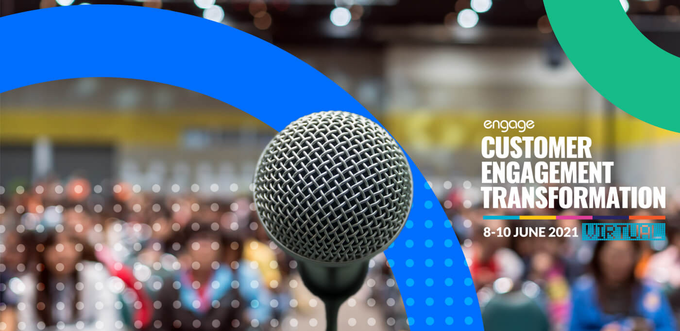 Customer Engagement Transformation Conference 2021