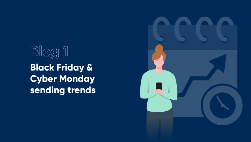 Black Friday Sending Trends