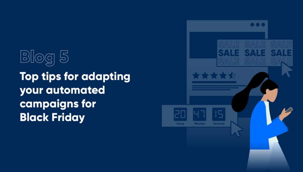 Black Friday Automated Campaigns Top Tips